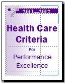 Baldrige Health Care Criteria